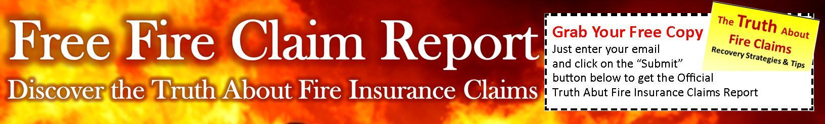 Free Fire Insurance Claim Report - Discover the Truth About Fire Insurance Claims